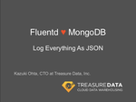 MongoDB SV User Group: Fluentd loves MongoDB